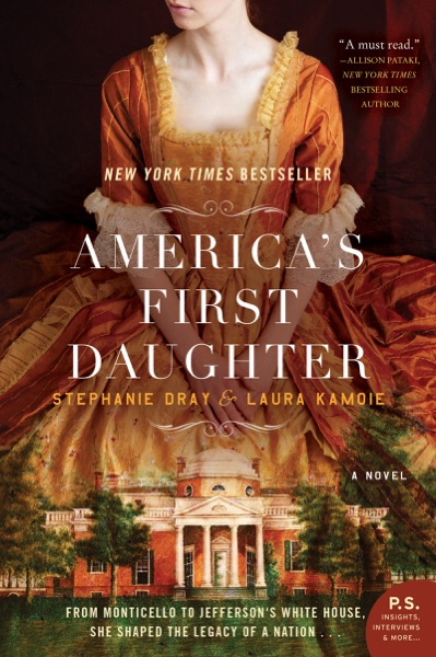 America's First Daughter - Stephanie Dray & Laura Kamoie book cover