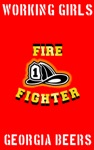 Working Girls 1 Firefighter