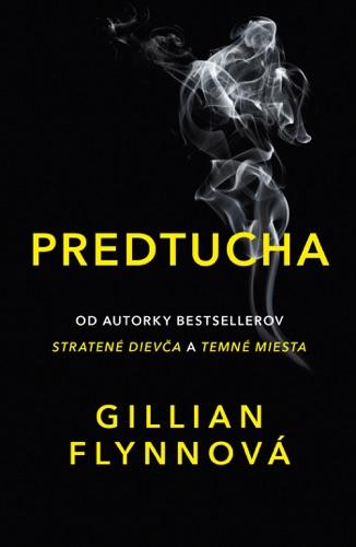 Gillian Flynn - Predtucha