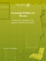 Economia Politica en Mexico