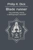 Philip K. Dick - Blade runner. Czy androidy marzą o elektrycznych owcach? artwork