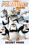 Penguins Of Madagascar Secret Paws Vol4