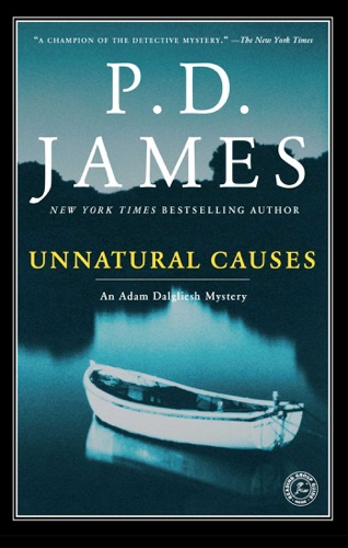P. D. James - Unnatural Causes