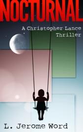 Download of Nocturnal: A Christopher Lance Thriller PDF eBook