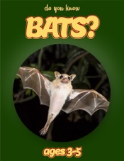 Download Do You Know Bats? (animals for kids 3-5)