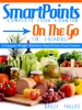 SmartPoints Complete Food Counter On-The-Go For E-Readers: A Compact Weight Watchers SmartPoints Food Counter