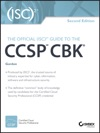 The Official ISC2 Guide To The CCSP CBK
