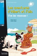 Albert Et Folio A1 - Vive Les Vacances ! (ebook)