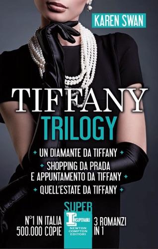 Karen Swan - Tiffany Trilogy