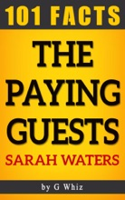 The Paying Guests – 101 Amazing Facts
