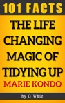 The Life Changing Magic Of Tidying Up  101 Amazing Facts