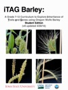ITAG Barley A Grade 7-12 Curriculum To Explore Inheritance Of Traits And Genes Using Oregon Wolfe Barley