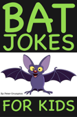 Bat Jokes For Kids