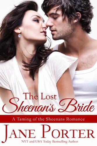 Jane Porter - The Lost Sheenan's Bride