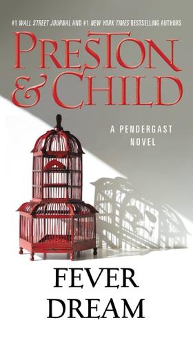 Lincoln Child & Douglas Preston - Fever Dream