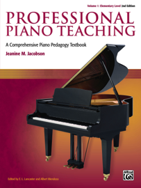 Professional Piano Teaching, Volume 1 - Elementary Levels book