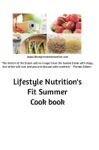 Lifestyle Nutritions Fit Summer Cook Book