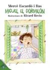 Miguel El Dormiln