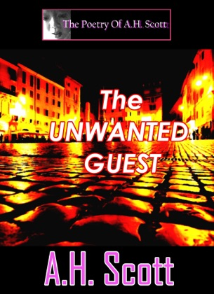 The Poetry Of A.H. Scott: The Unwanted Guest image