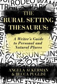 The Rural Setting Thesaurus: A Writer's Guide to Personal and Natural Places book