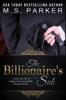 The Billionaire's Sub - M. S. Parker