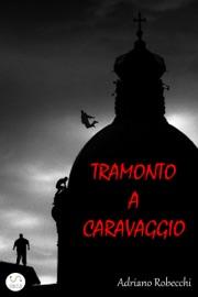 TRAMONTO A CARAVAGGIO