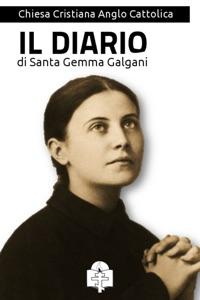 Il Diario di Santa Gemma Galgani da Gemma Galgani (Santa)