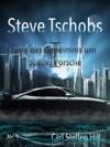 Steve Tschobs Und Das Geheimnis Um Specks Porsche