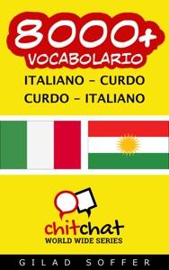 8000+ italiano - curdo curdo - italiano vocabolario Book Cover