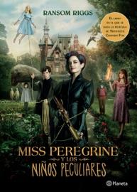 Miss Peregrine y los niños peculiares (Edición mexicana) PDF Download