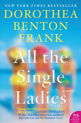 Dorothea Benton Frank - All the Single Ladies
