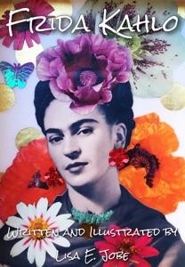 Frida Kahlo da Lisa E. Jobe
