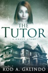 The Tutor A Ghost Story