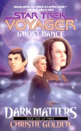 Star Trek: Voyager: Dark Matters #2: Ghost Dance PDF Download