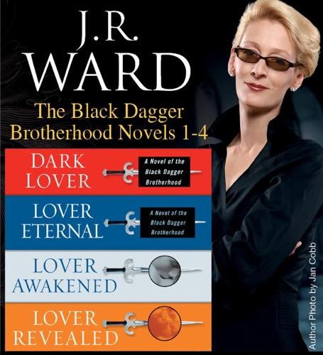 J.R. Ward - J.R. Ward The Black Dagger Brotherhood Novels 1-4