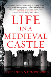 Life in a Medieval Castle book