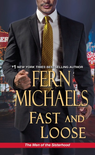 Fern Michaels - Fast and Loose