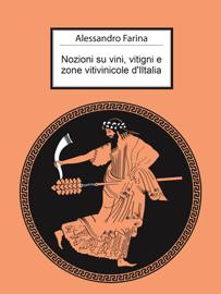 Nozioni su vini, vitigni e zone vitivinicole d'Italia