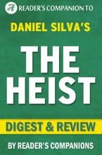 The Heist: By Daniel Silva  Digest & Review