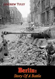 Berlin: Story Of A Battle