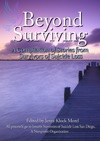 Beyond Surviving A Compilation Of Stories From Survivors Of Suicide Loss