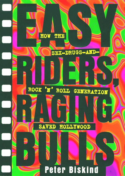 Easy Riders Raging Bulls