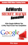 AdWords Secret Hacks Revealed