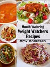 Mouth Watering  Weight Watchers Recipes