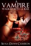 A Vampire Walked Into A Bar