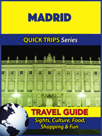 Madrid Travel Guide (Quick Trips Series) book
