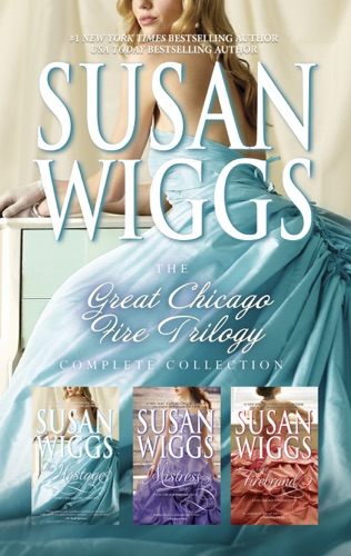 Susan Wiggs - Susan Wiggs Great Chicago Fire Trilogy Complete Collection