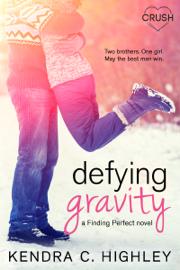 Defying Gravity book