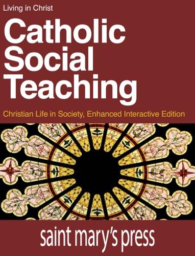 Catholic Social Teaching - Brian Singer-Towns - Brian Singer-Towns