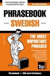 English-Swedish Phrasebook And 250-word Mini Dictionary